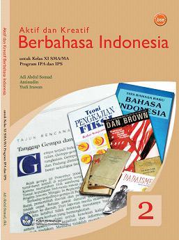 kelas11_ipa_ips_aktif-dan-kreatif-berbahasa-indonesia_adi